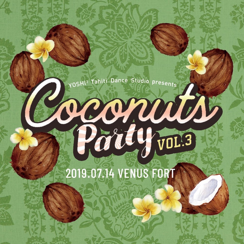 Event Information:Coconuts Party VOL.3