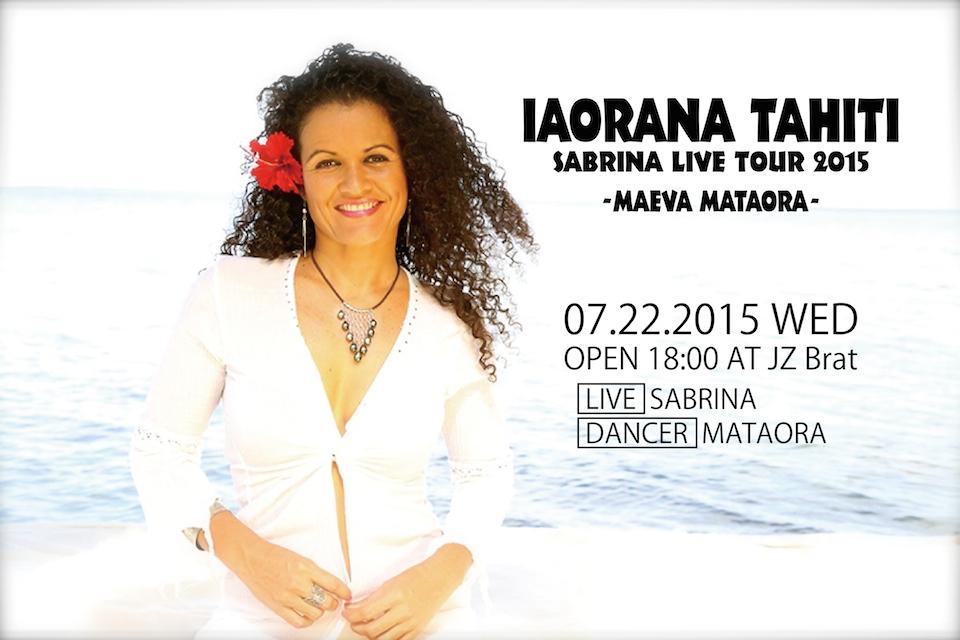 Event Information:IAORANA TAHITI@JZ Brat